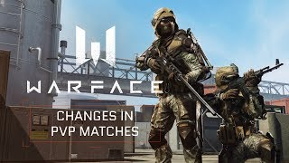 Warface Video Diaries - Changes in PvP matches