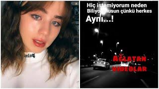 DUYGUSAL AĞLAMALI VİDEOLAR ~TİKTOK  1