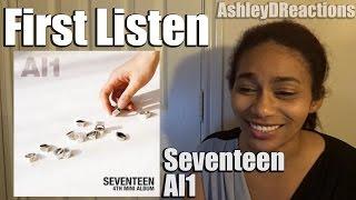 Video First Listen Seventeen Al1 download MP3, 3GP, MP4, WEBM, AVI, FLV Oktober 2018
