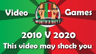 2010 v 2020 Video Game releases - This video may shock you