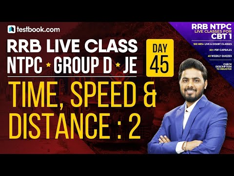Speed, Time and Distance Problems in Hindi Part 2 | Math for RRB NTPC 2019 | Railway Group D & JE