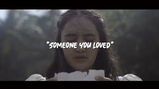 Download Someone You Loved - (lyric/Lyrics Video)