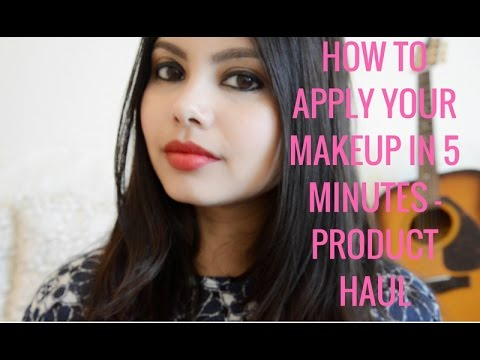 HOW TO APPLY MAKEUP IN 5 MINUTES | PRODUCT HAUL