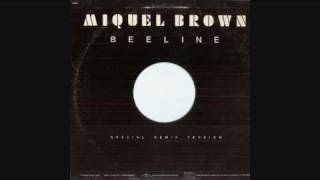 Miquel Brown - Beeline (Extended Mix)