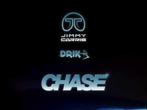 Jimmy Carris & DRIK B - Chase (Original Mix)