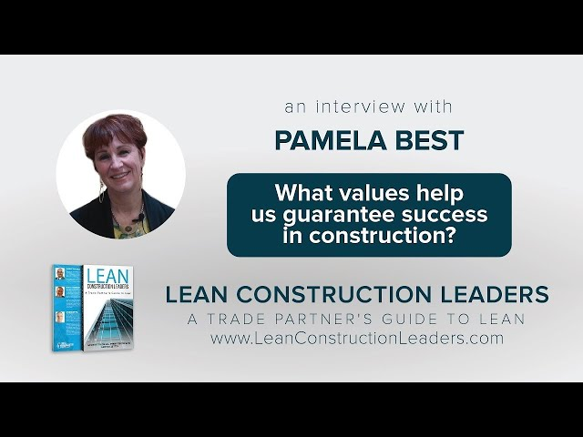 What values help us guarantee success in construction?