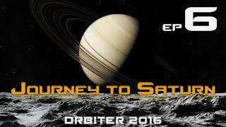 Journey to Saturn - Episode 6: Titan Landing (ORBITER 2016)