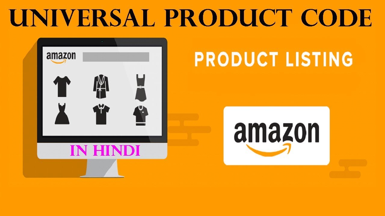 Product listing via UPC on Amazon India Latest in HINDI