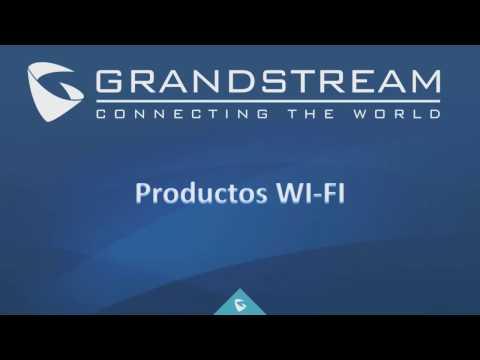 Webinar - Nuevos Productos Wi-Fi Grandstream