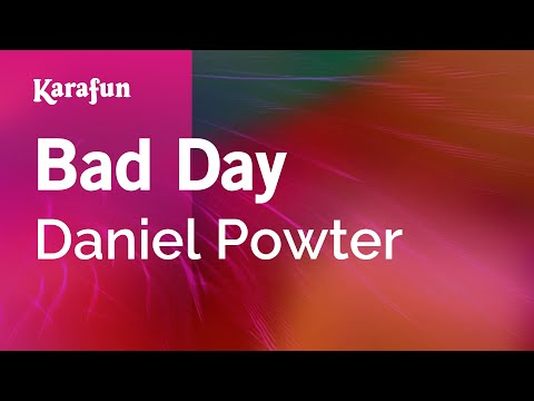 Karaoke Bad Day - Daniel Powter *