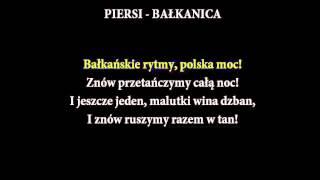 [KARAOKE] PIERSI - Bałkanica + tekst [NAJLEPSZA]