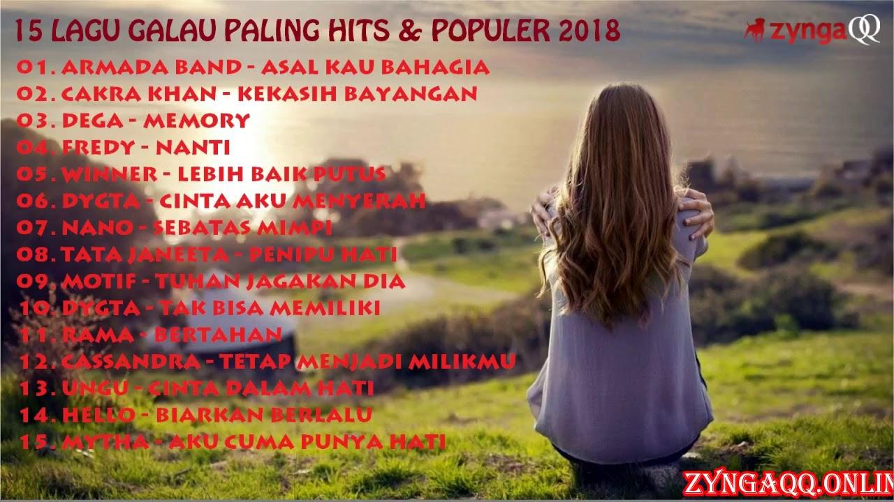 15 LAGU GALAU PALING HITS & POPULER 2018 - YouTube