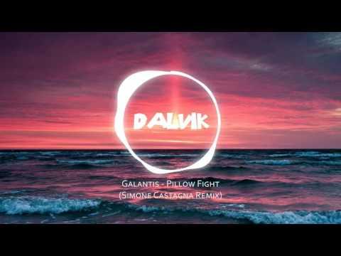 Galantis - Pillow Fight (Simone Castagna Remix)