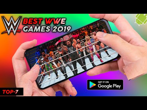 🔥Wow! Top-7 Best High Graphics Wwe Games For Android 2019 | Play Store Best Wwe Games