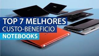 Top 7 Melhores Notebooks em Custo Beneficio