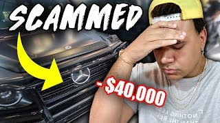 I GOT SCAMMED $40,000... (NOT GETTING CAR)
