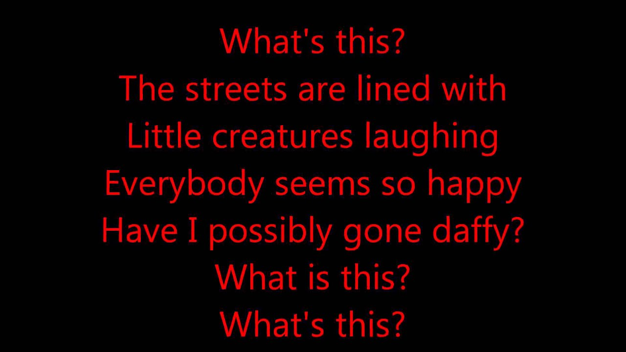 What's This? The Nightmare Before Christmas (Danny Elfman) Lyrics ...