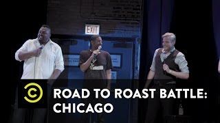 Road to Roast Battle: Chicago - Uncensored