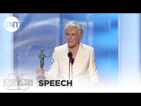 Glenn Close: Award Acceptance Speech | 25th Annual SAG Awards | TNT