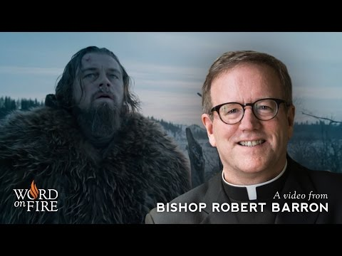"""Bishop Barron on """"The Revenant"""" (Spoilers) poster"""