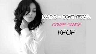 k a r d don t recall cover dance coreografia completa kpop dancecomigo ep 20
