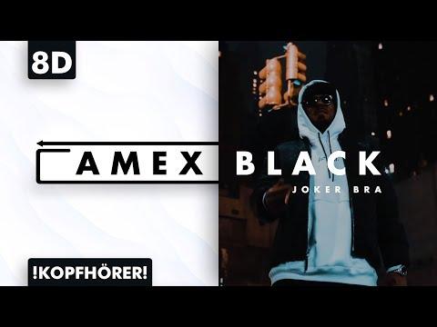 8D AUDIO | Joker Bra – Amex Black
