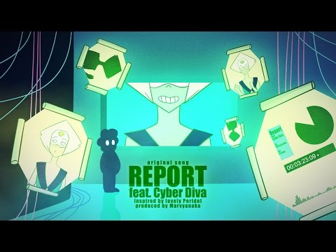 'Report' original song feat. Cyber Diva (fanmade S.U. song)