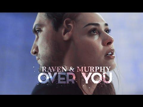 Raven & Murphy | Falling around you (+4x06)