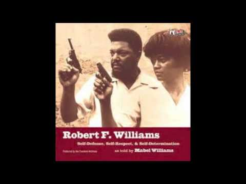 Self-Defense, Self-Respect, & Self-Determination by Mabel Williams and Robert F. Williams