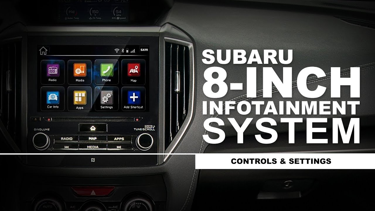 Subaru How-To Guide: 8-inch Infotainment System - Controls and Settings