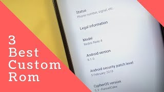 [Android Oreo 8.1] 3 Best Custom Rom for Xiaomi Redmi Note 4 Snapdragon