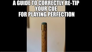 How to Re-Tip your Snooker Pool cue for the perfect playing tip