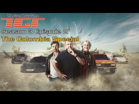 The Grand Tour Game - Season 3 Episode 2 - The Colombia Special - Full Walkthrough