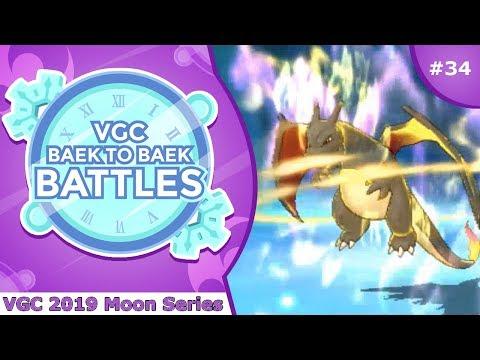 """Charizard"" Pokémon VGC 2019 [Moon Series] Baek to Baek Battles - Episode 34"
