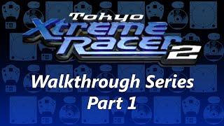 Tokyo Xtreme Racer 2 Walkthrough Part 1 - Dreamcast