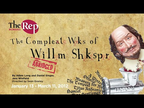 """The Complete Works of William Shakespeare (abridged)"" Video Trailer 