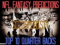 Top 10 NFL QB's To Pick For Fantasy This Season 2016