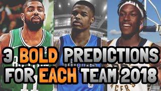 3 BOLD NBA Predictions for EACH TEAM 2018! Part 1