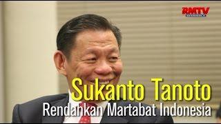 EDITOR'S CHOICE: Sukanto Tanoto Rendahkan Martabat Indonesia