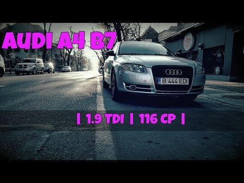 Review Audi A4 B7 1.9 TDI | Review in limba romana | Recenzii auto