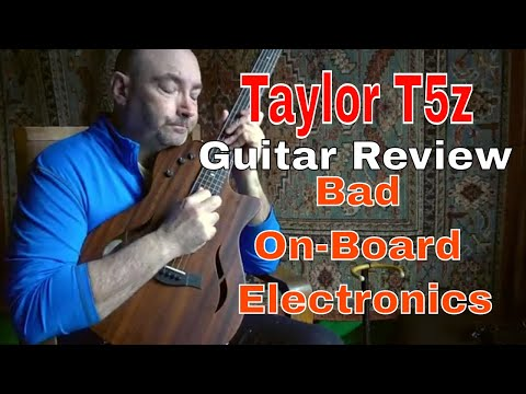 Review of The Taylor T5z Acoustic-Electric Guitar Pt.1