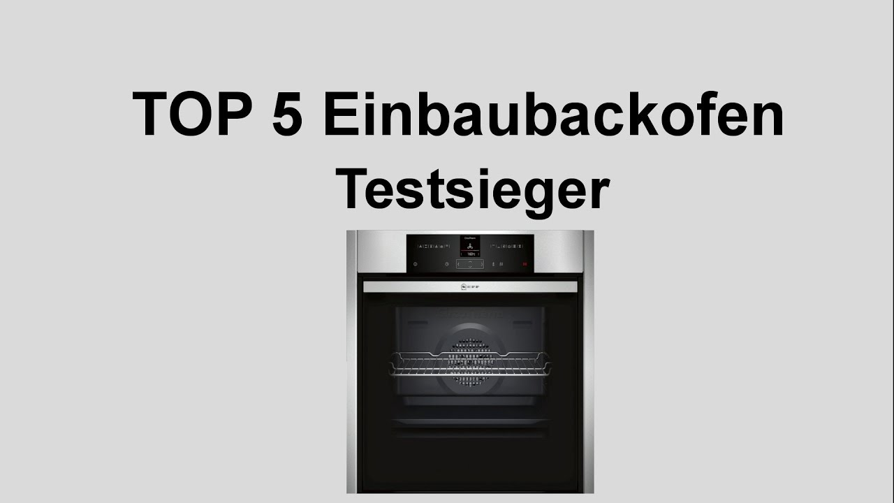 top 5 einbaubackofen testsieger backofen test vergleich youtube. Black Bedroom Furniture Sets. Home Design Ideas