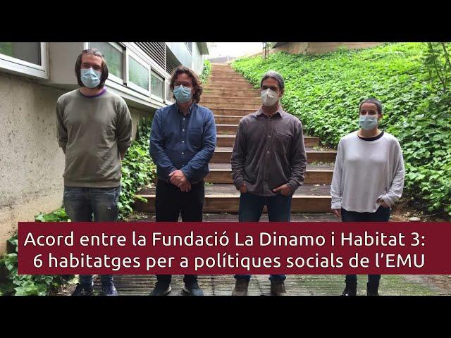 La Dinamo i Habitat 3 cedeixen a l'EMU 6 habitatges que es dedicaran a polítiques socials