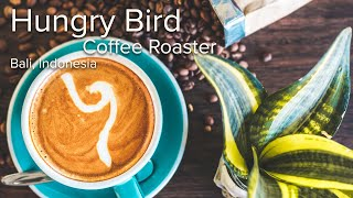 Instagram Promotion, Hungry Bird Coffee Roaster. Bali Indonesia