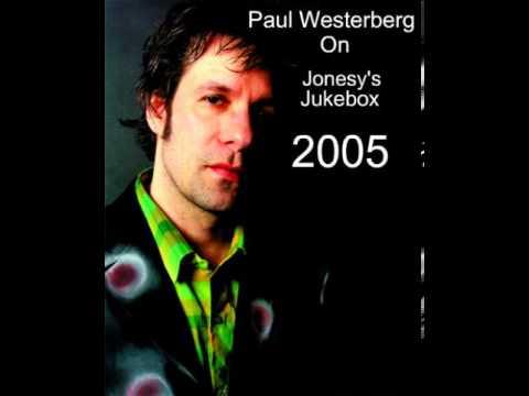 Paul Westerberg on Jonesy's Jukebox 2005
