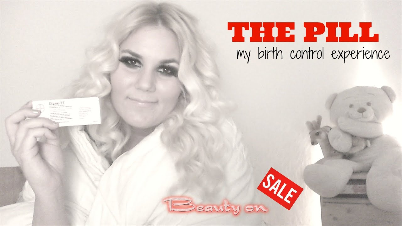 THE PILL | My Birth Control Experience (Diane-35) - YouTube