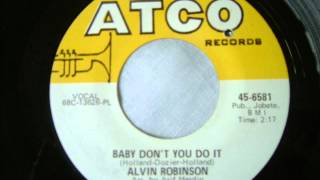 Alvin Robinson   Baby Don`t You Do It