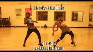 I Like To Move It Move It Remix - [Zumba Fitness] - Nate and Travis