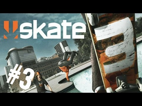 SKATING CAN BE A PAIN (at times)!! [SKATE 3] [#3]