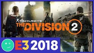 The Division 2 Is Going to Steal Greg Miller's Life - Kinda Funny E3 2018